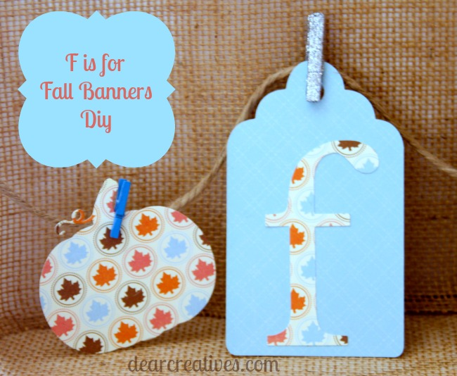 Cricut cutouts, papercrafts, fall banners, Theresa Huse 2013
