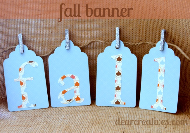 fall banner, papercrafts, fall banner made with Cricut, DearCreatives.com, Theresa Huse 2013