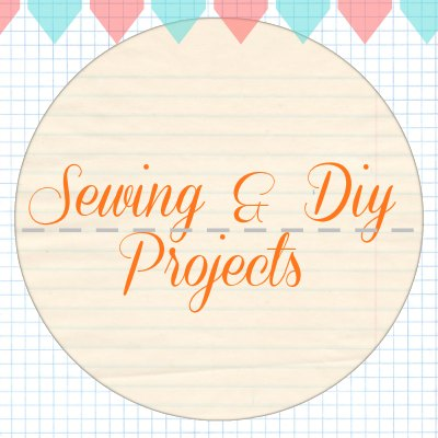 sewing and diy projects
