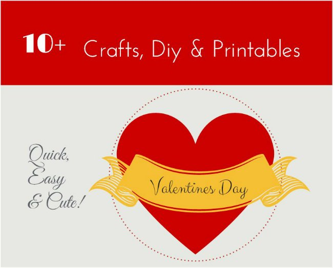 Valentines Day Crafts - 10+ Valentines Day Craft diy and printables_round-uo_ DearCreatives