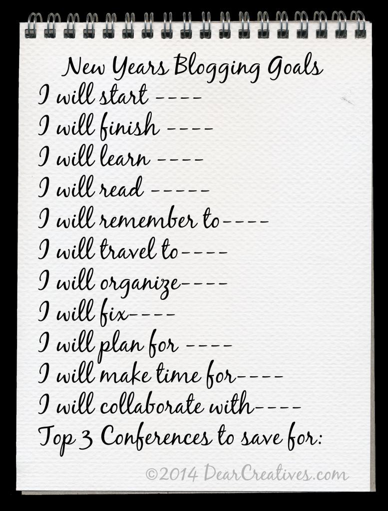 New Years Blogging Goals_© 2014 DearCreatives.com
