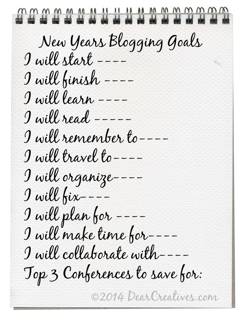 New Years Blogging Goals_© 2014 DearCreatives.com