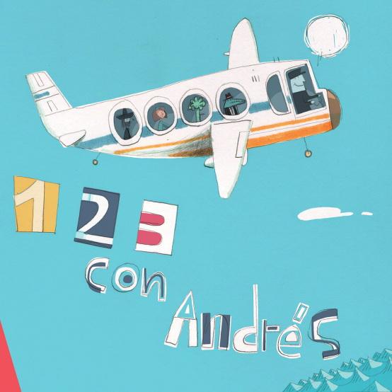New Children's Bi Lingual CD & Live Performances Andrés Salguero : ¡Uno, Dos, Tres con Andrés!