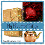 my favorite things button dearcreatives