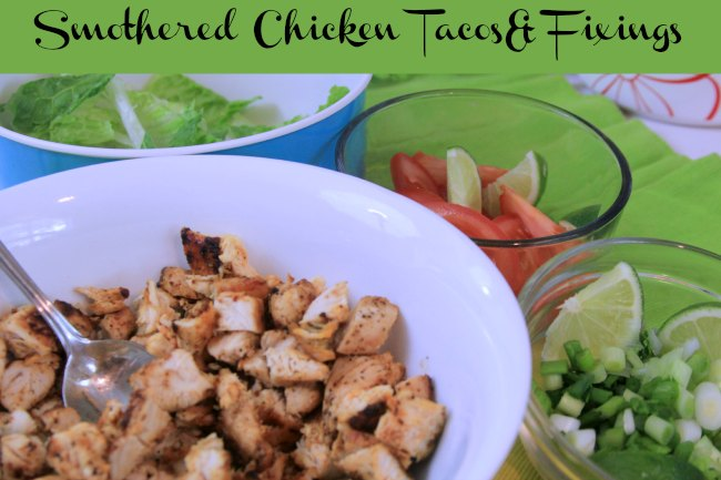 Smothered Chicken Tacos and fixings_