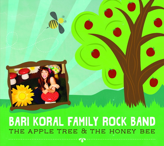 The Apple Tree & The Honey Bee #Kids #Music CD Release by Bari Koral Family Rock Band