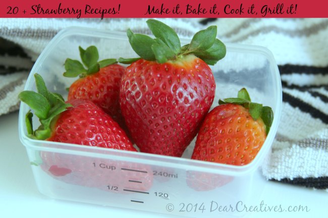 Make It Bake It Cook It Grill It: Sweet Delicious Strawberry #Recipes