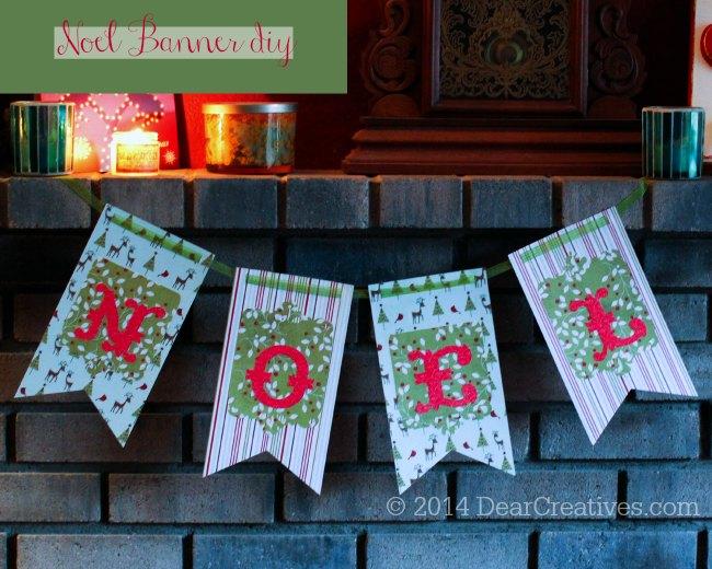 Easy Noel Paper-Craft Banner & Noel Fabric Banner Design DIY