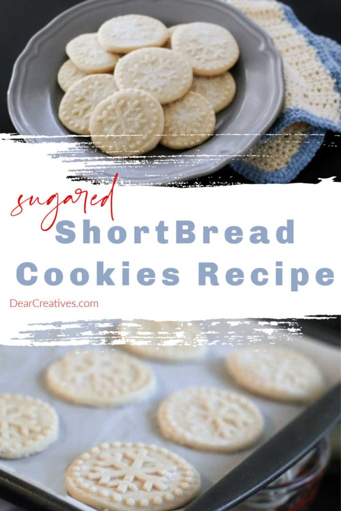 Sugared Shortbread Cookies - You will want to try this shortbread cookies recipe made with or without the sugar sprinkled on top, they are delicious!  It's become a family favorite we make over and over for Christmas cookies, holidays and anytime we want shortbread cookies. Vary designs by using different cookie stamps and presses. Find this cookies recipe and more at DearCreatives.com
