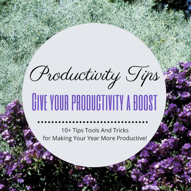 10+ Tips Tools Tricks & Articles To Make Your Year More Productive!