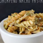 Easy One Pot Jalapeno Nacho Pasta Easy Recipe