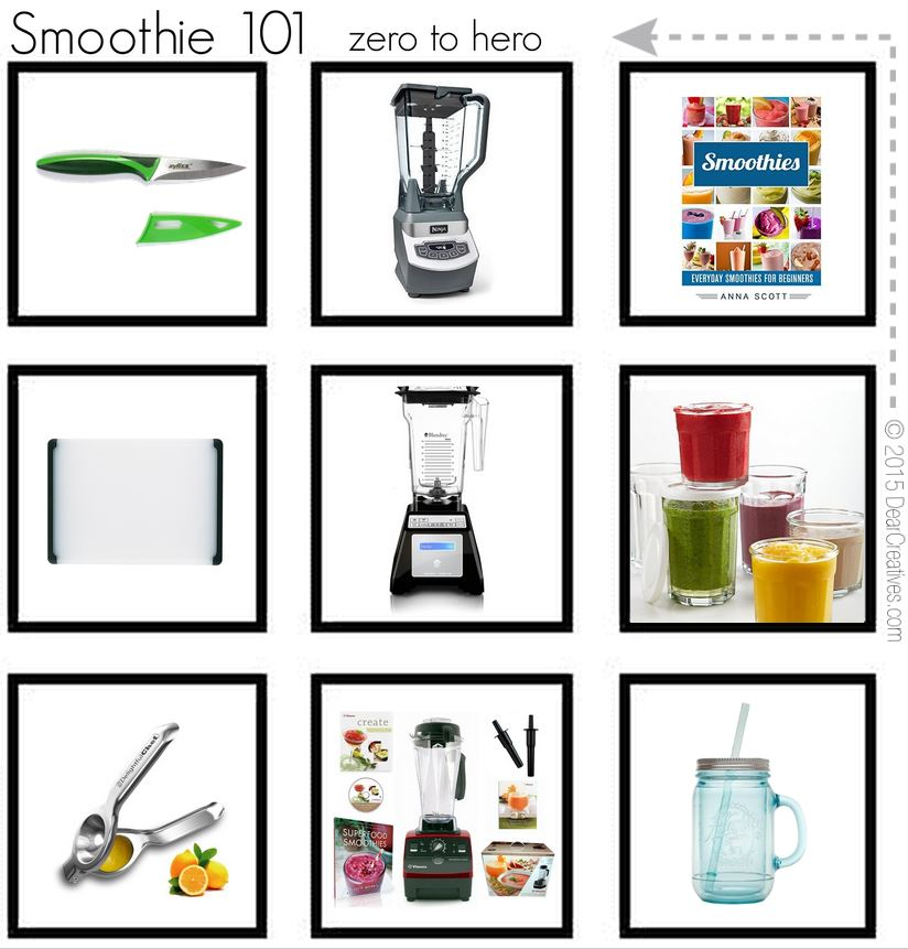 Smoothie 101 Kitchen must haves