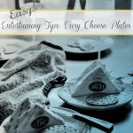 Easy Entertianing Tips | Easy Cheese Plates | Appetizers | French Artisan Cheese