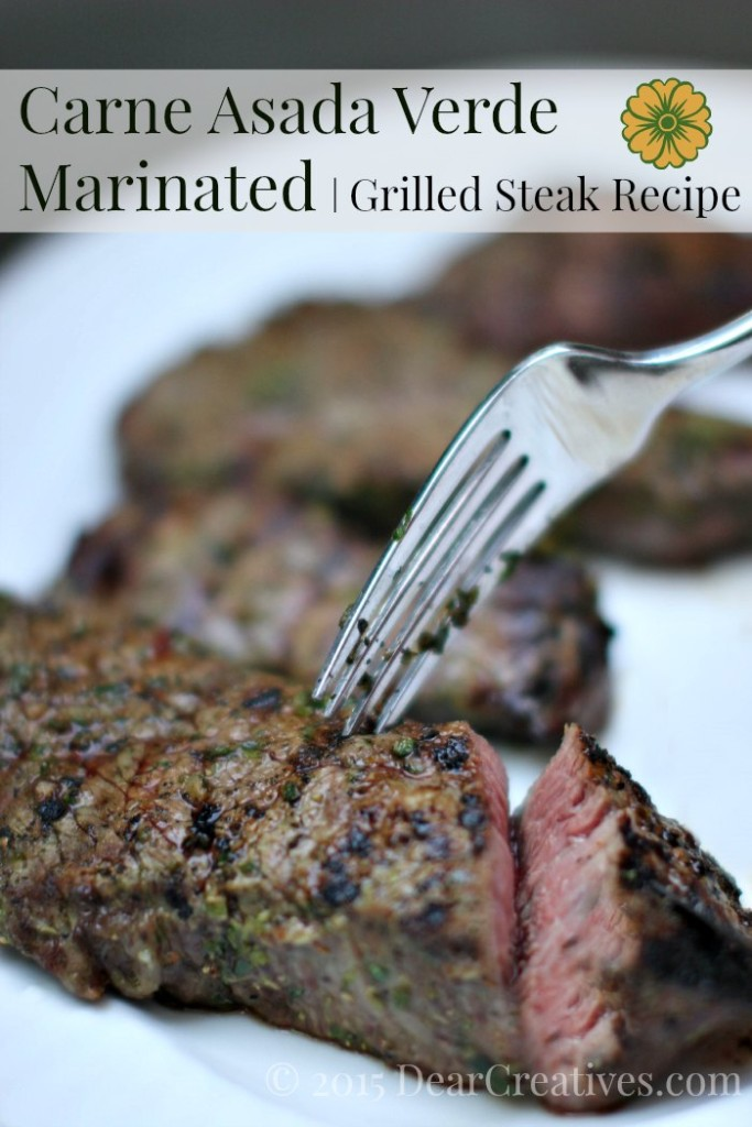 Grilled Recipe| Grilled Steak |Carne Asada Verde