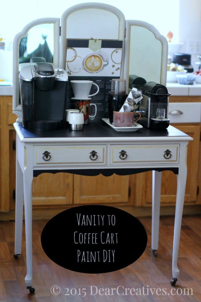 Home decor ideas diy chalkyfinish painted vanity for Coffee cart for home