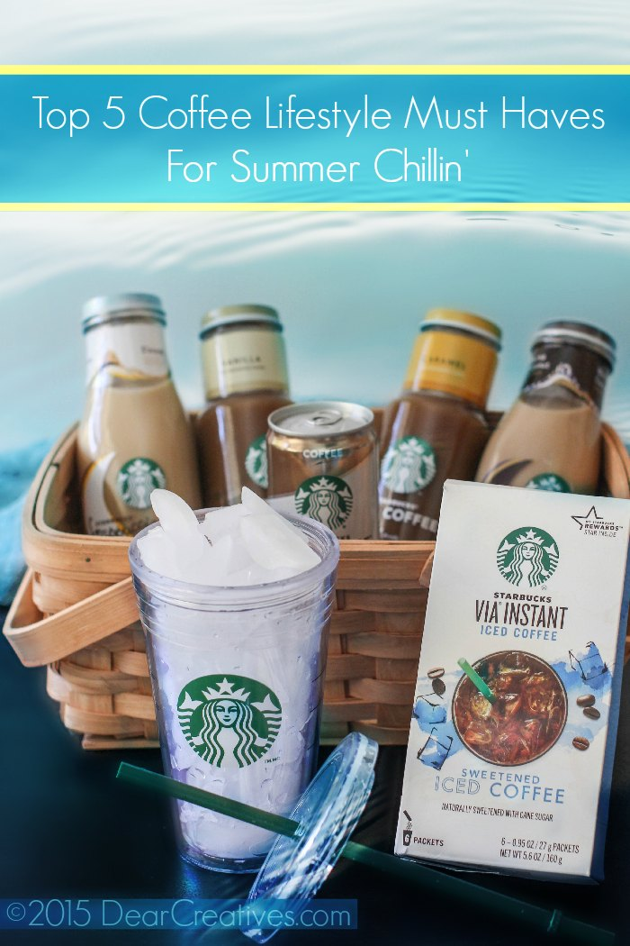 Coffee Lifestyle Top 5 Must Haves For Summer Chillin'