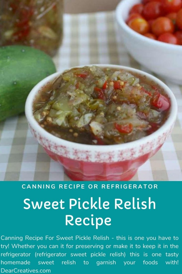 Canning Recipe Sweet Pickle Relish Recipe Or Refridgerator