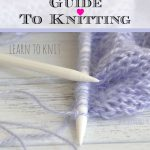 crafts, crafts for kids learn how to knit with the Complete guide to knitting