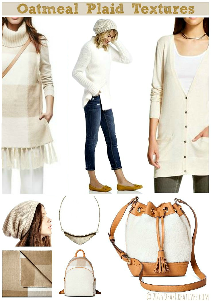 Fashion Style: Oatmeals, Plaids & Textures Fall Must Haves!