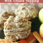 Harvest Apple Cider Muffins With Crumb Topping Will Delight Your Taste Buds!