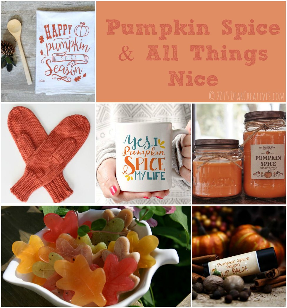 Pumpkin Spice And All Things Nice