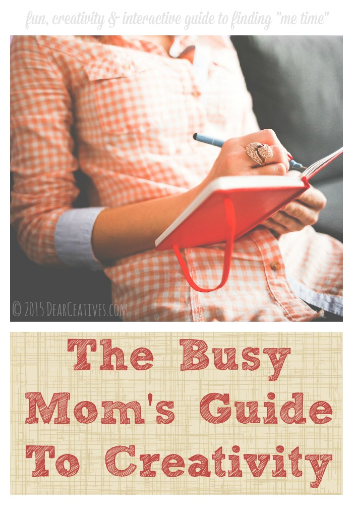 E Books : To Rekindle Your Creativity – The Busy Mom's Guide To Creativity!