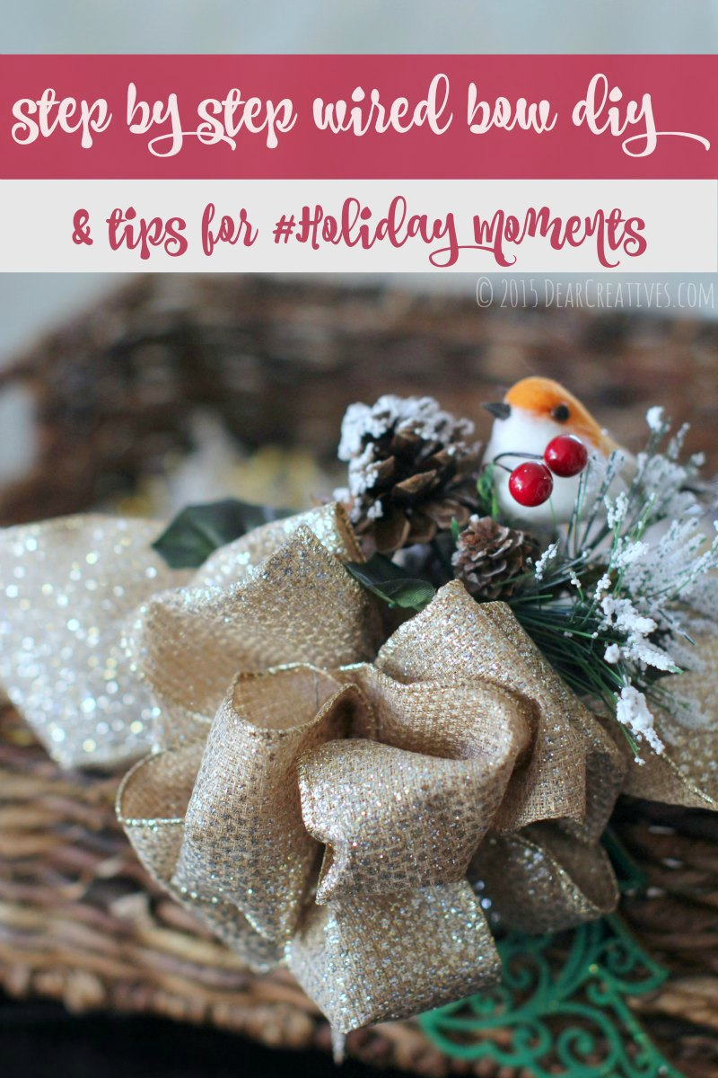 Gift Baskets Step by Step wired bow diy Tips for holiday moments