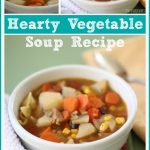 Soup Recipes: Hearty Vegetable Soup Recipe You'll Love!