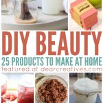 DIY Beauty Recipes | 25+ diy beauty products to make at home | DIY Beauty Recipes and Tutorials