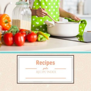 Recipe Index, Recipes, Easy Recipes,