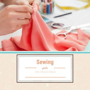Sewing, sewing tips, sewing tutorials, how to sew, sewing recource, sew, learn to sew, sewing ideas