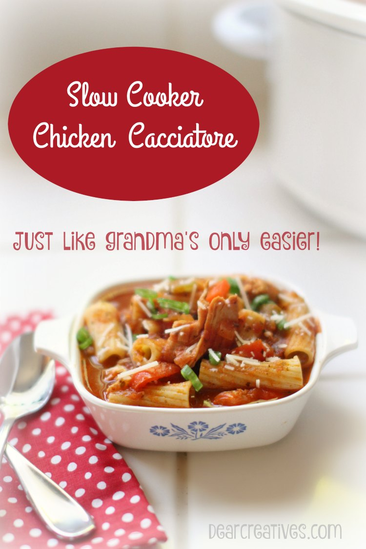 Easy Recipes Slow Cooker Chicken Cacciatore This recipe tastes just like grandma's but, only takes 10 minutes to prep and finishes cooking in the slow cooker. The chicken is tender. Serve over pasta noodles.