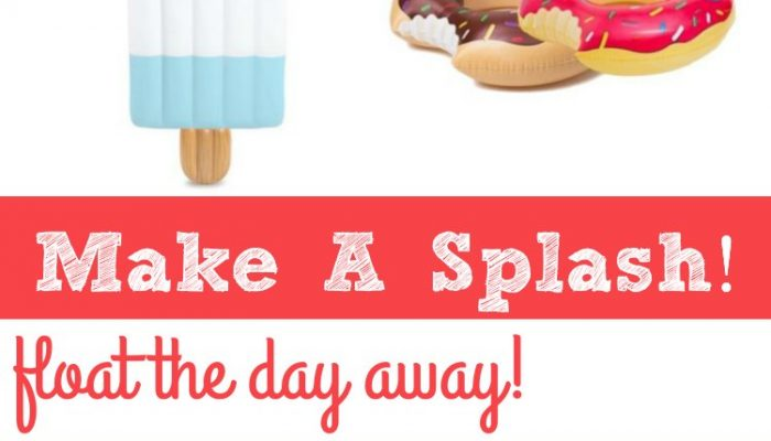 Make A Splash! Fun Summer Floats And Pool Toys!