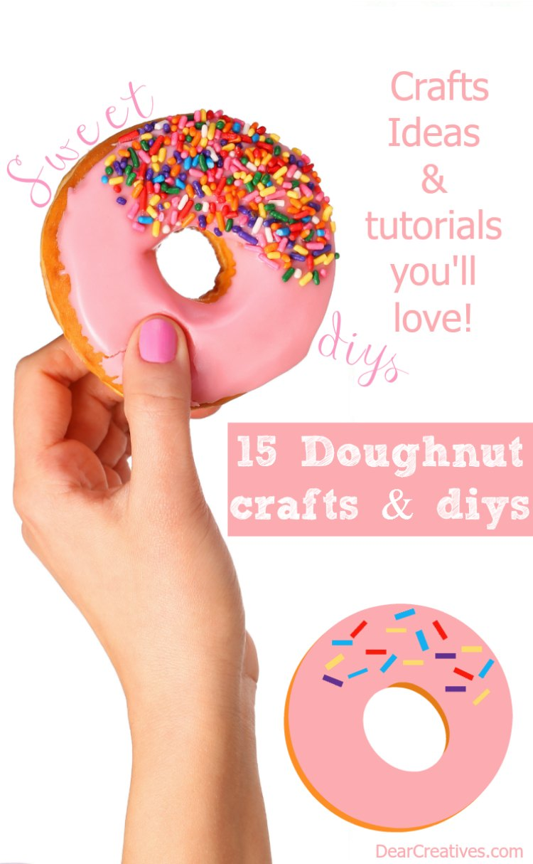 Diy crafts 15 sweet doughnut crafts youll want to make doughnut crafts jeuxipadfo Gallery