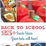 Snack Treat Ideas 25 + back to school snack ideas that your kids will love!
