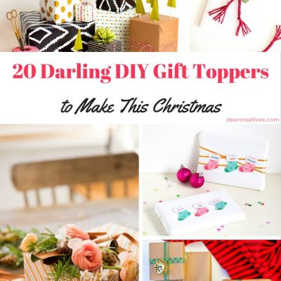 20 + Darling DIY Gift Toppers To Make Now! Ideas, DIYs And Tutorials