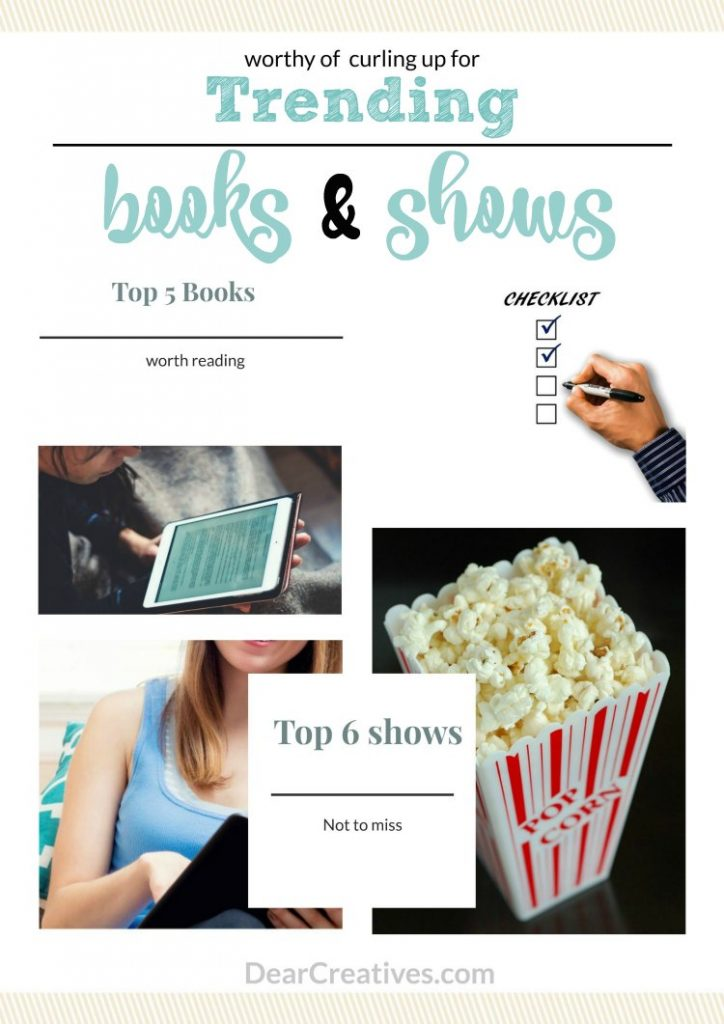 Trending Entertainment Books, Television and Shows- Must reads and must see shows. Don't miss this checklist!