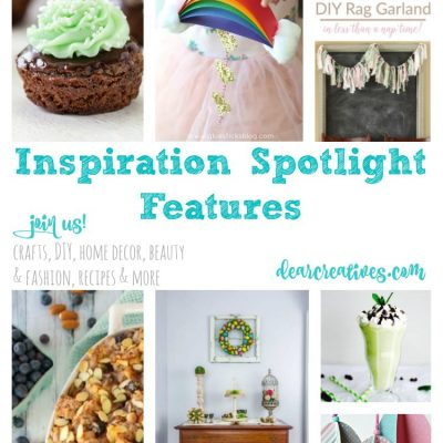 Inspiration Spotlight Linkup Party 234 Join Us! Crafts, DIY, Home Decor, Beauty & Fashion, Recipes…