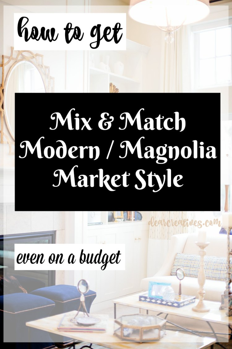 Easy DIY Home Decor Mix & Match Modern Magnolia Style