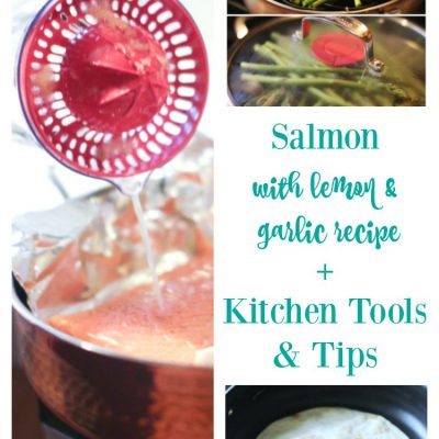 What's New In The Kitchen And Salmon With Lemon & Garlic Recipe