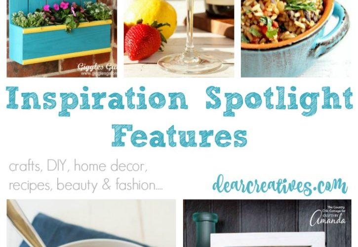 Linkup Party Inspiration Spotlight Party 238 bloggers sharing their favorite crafts, DIY, recipes, beauty and fashion.....