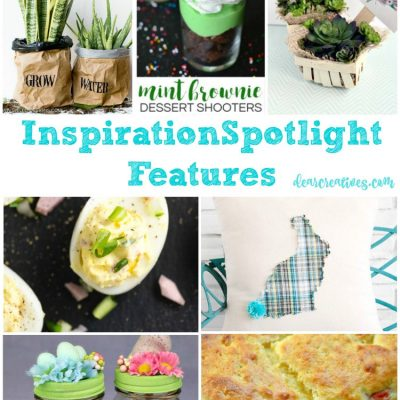 Inspiration Spotlight Linkup Party 235 Join Us! Crafts, DIY, Home Decor, Beauty & Fashion, Recipes…