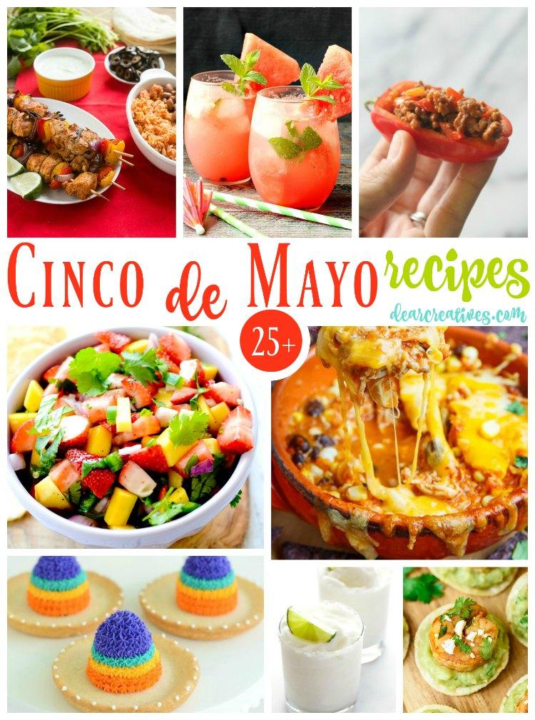 Cinco De Mayo Recipes 25+ of the best Cinco de Mayo Mexican Recipes and Mexican inspired recipes. Must try recipes!