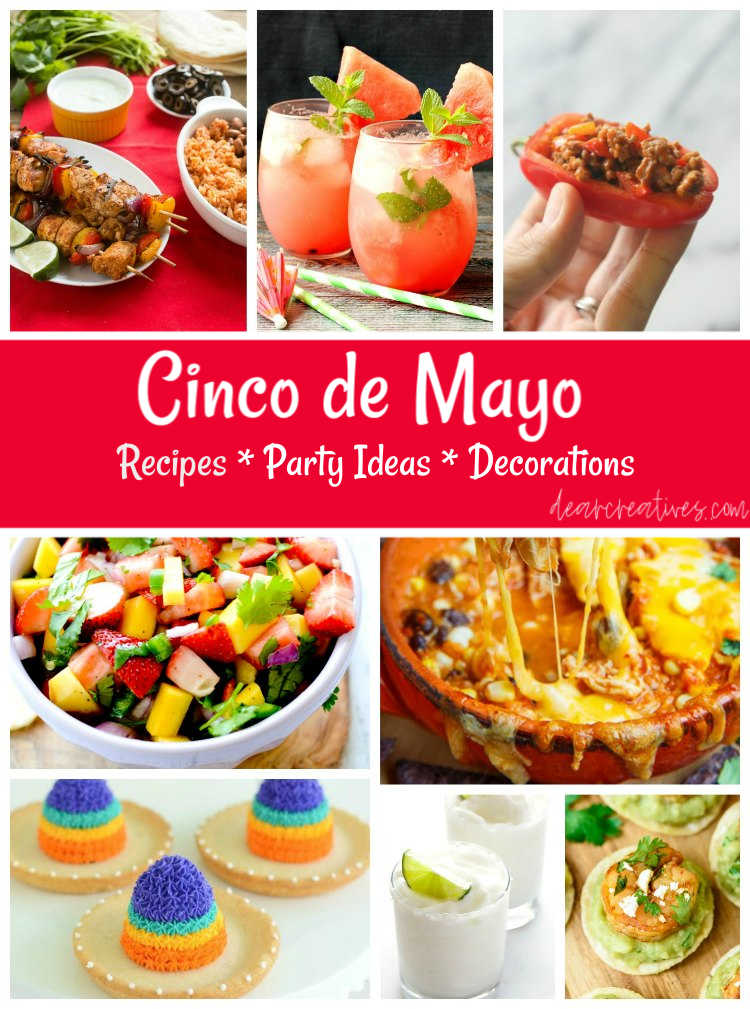 Are you ready to menu plan your fiesta? Even if you are just celebrating at home enjoy making any of these Mexican inspired recipes for Cinco de Mayo! Grab all the ideas for meal planning, party planning and decorating for your fiesta! DearCreatives.com
