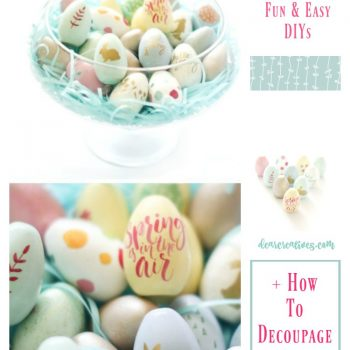 Quick And Easy Spring Crafts DIY: Painted And Decoupaged Wood Eggs Spring Centerpiece