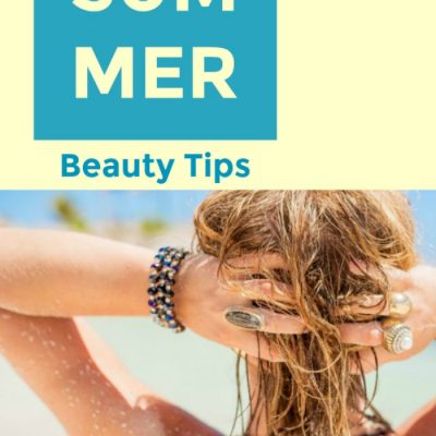 10 Summer Must Have Beauty Essentials