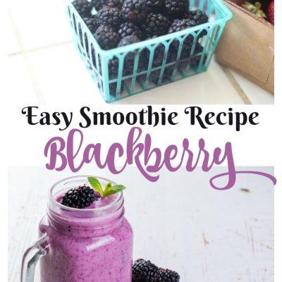 Easy And Delicious Blackberry Smoothie Recipe