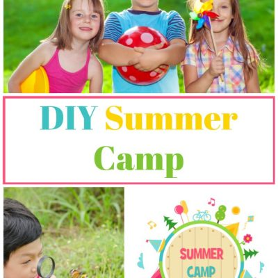 Fun Stuff For The Kids: DIY Summer Camp, Free Printables And Ideas