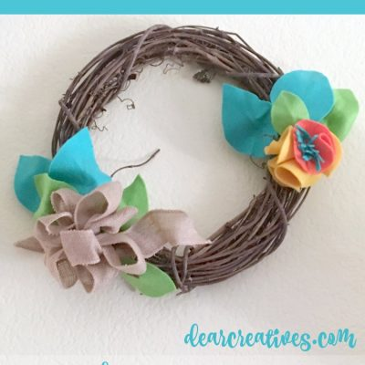 How To Decorate A Grapevine Wreath With Felt Leaves and Flowers