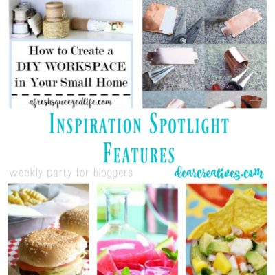 Inspiration Spotlight Linkup Party 254 Crafts, DIY,Recipes and more!